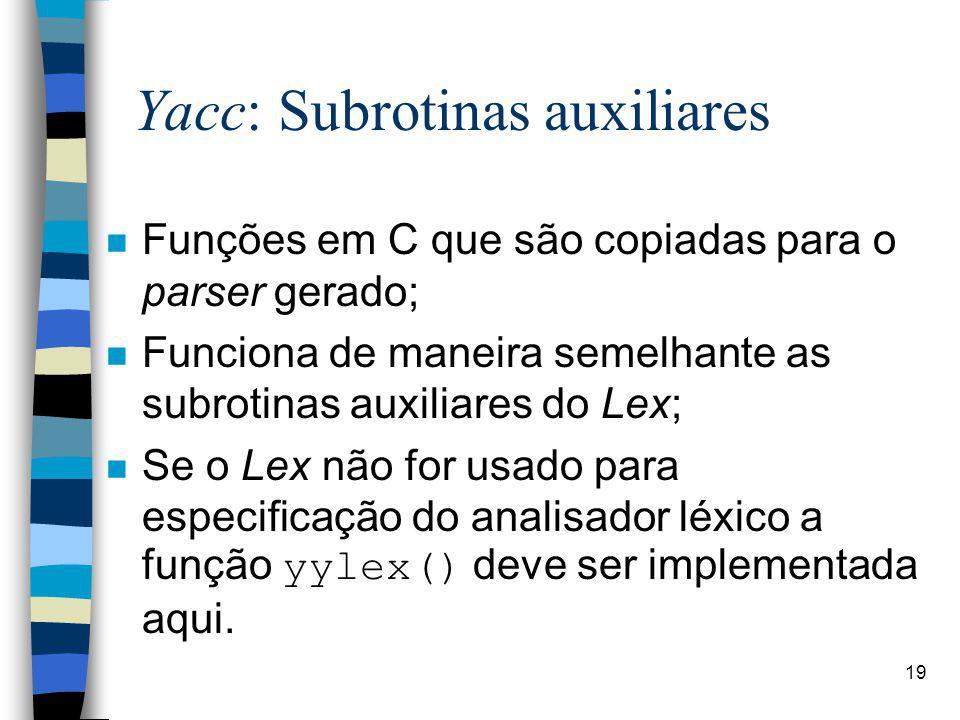 Yacc: Subrotinas auxiliares