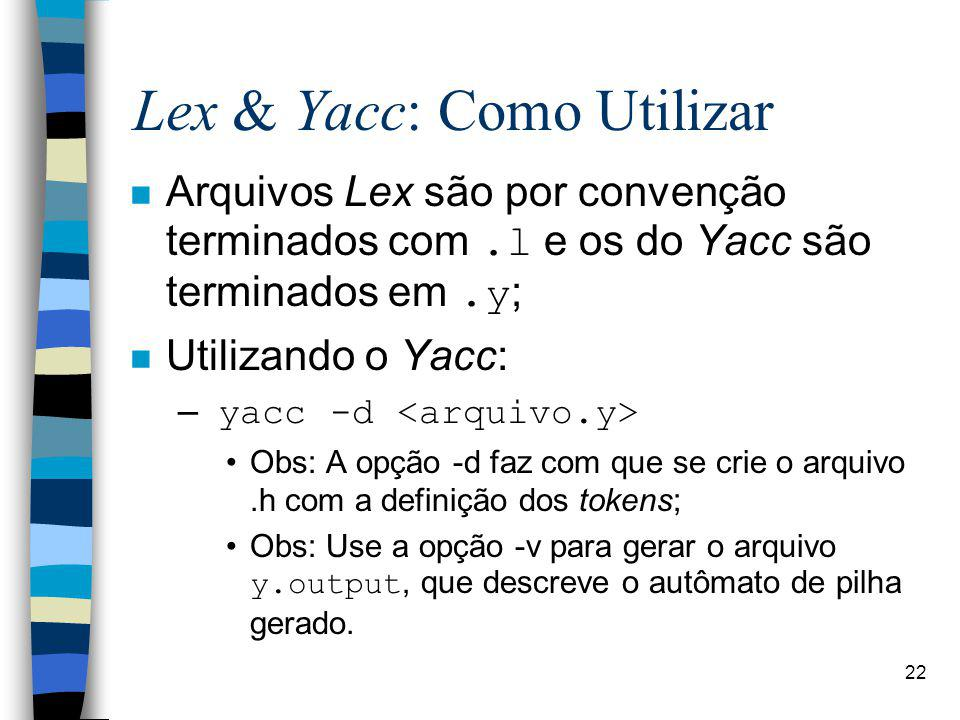 Lex & Yacc: Como Utilizar