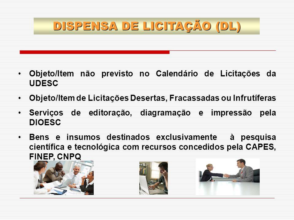 DISPENSA DE LICITAÇÃO (DL)