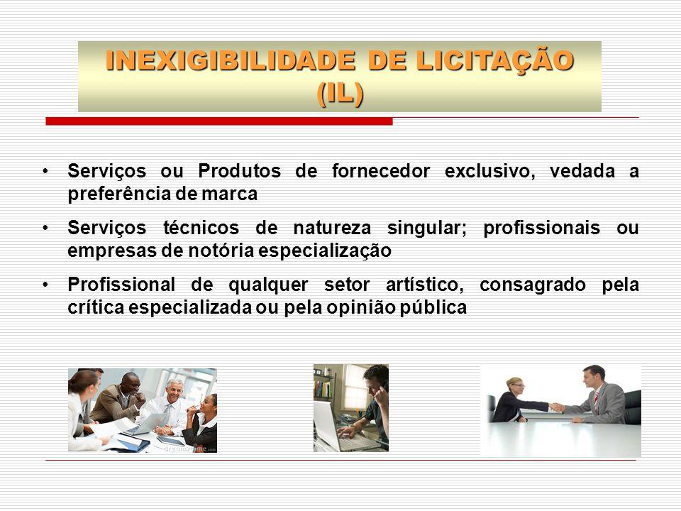 INEXIGIBILIDADE DE LICITAÇÃO (IL)