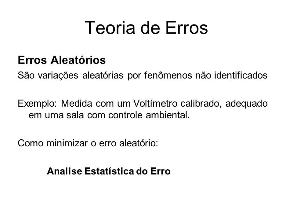 Teoria de Erros Erros Aleatórios