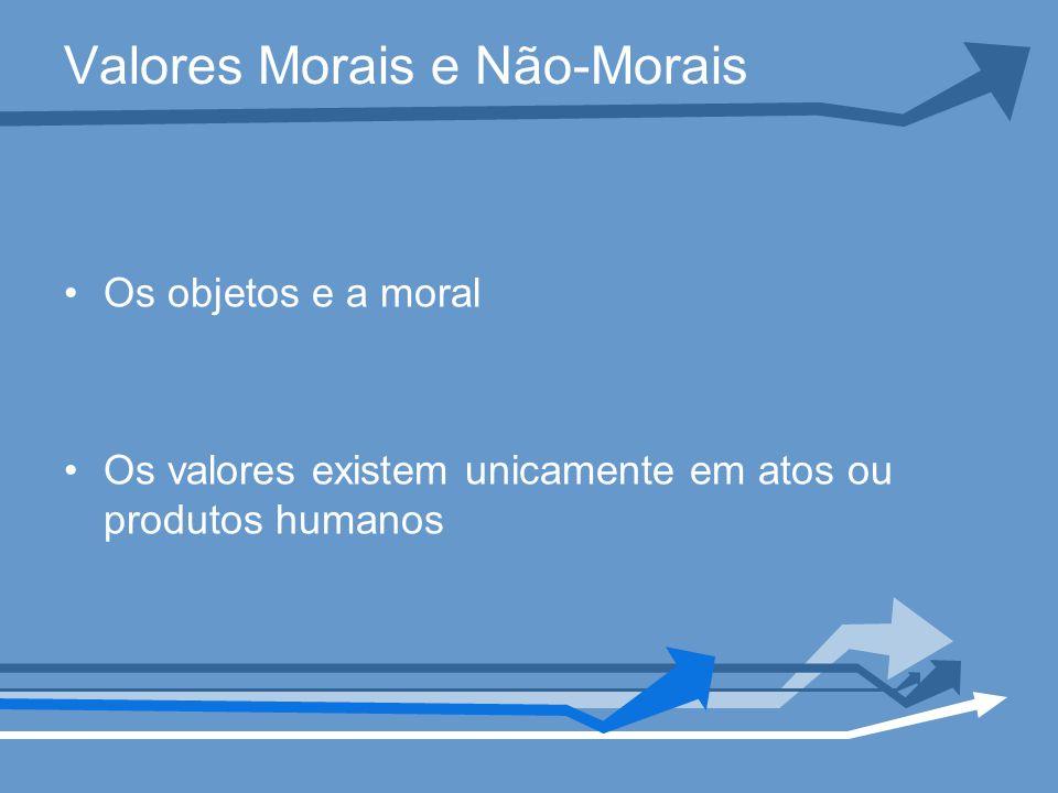 Valores Morais e Não-Morais
