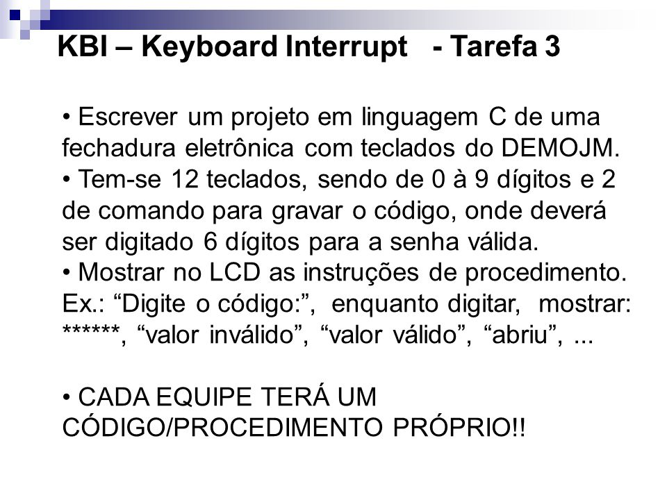 KBI – Keyboard Interrupt - Tarefa 3