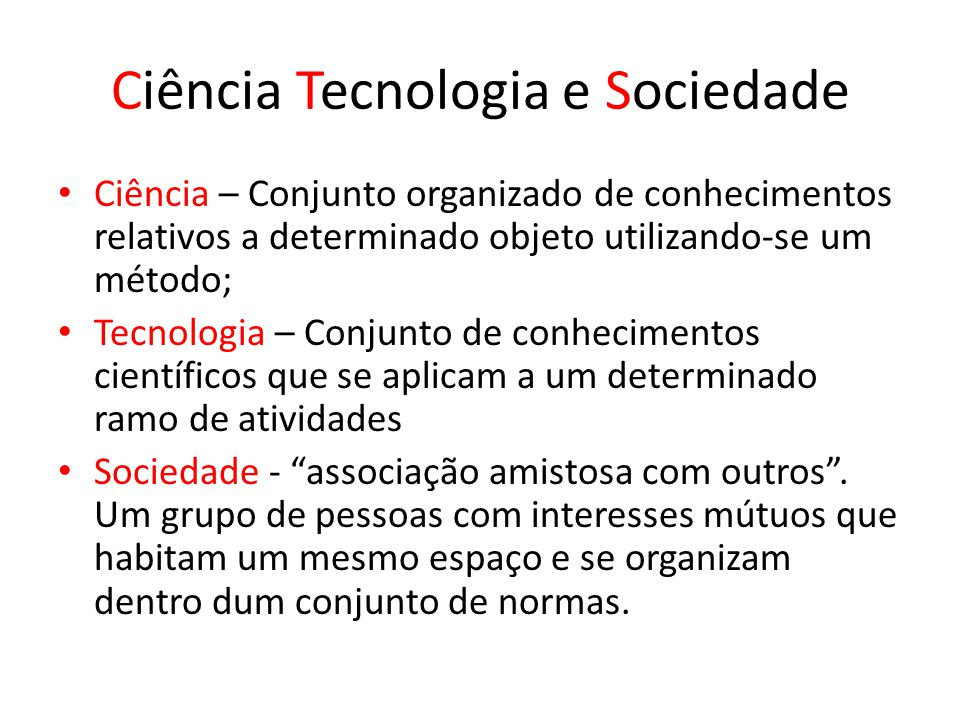 Ciência Tecnologia e Sociedade