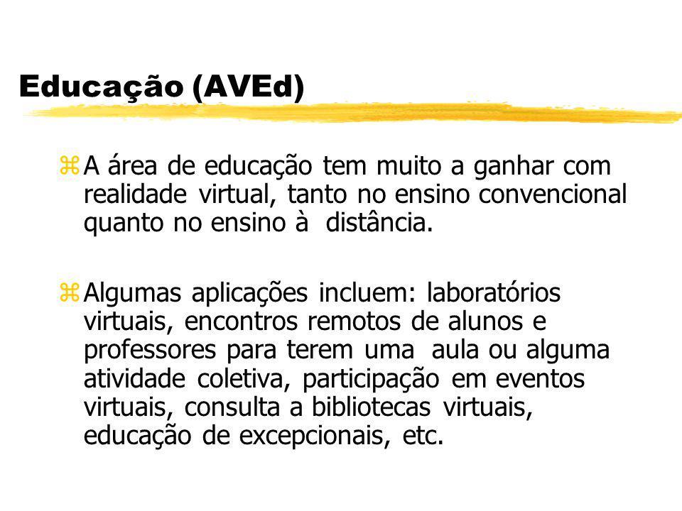 Educação (AVEd) A área de educação tem muito a ganhar com realidade virtual, tanto no ensino convencional quanto no ensino à distância.