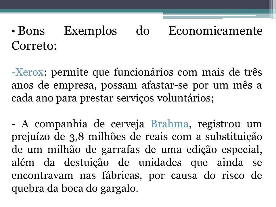 Bons Exemplos do Economicamente Correto: