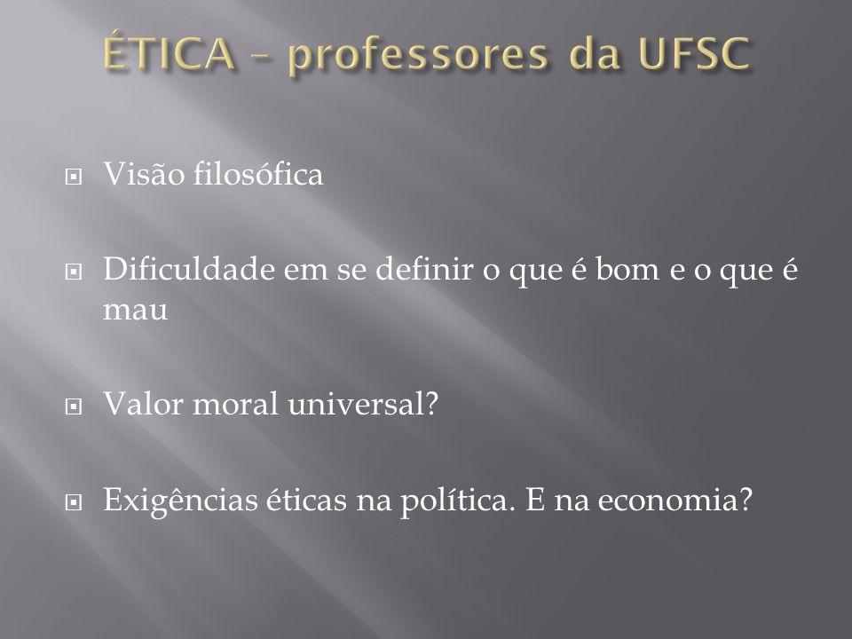 ÉTICA – professores da UFSC