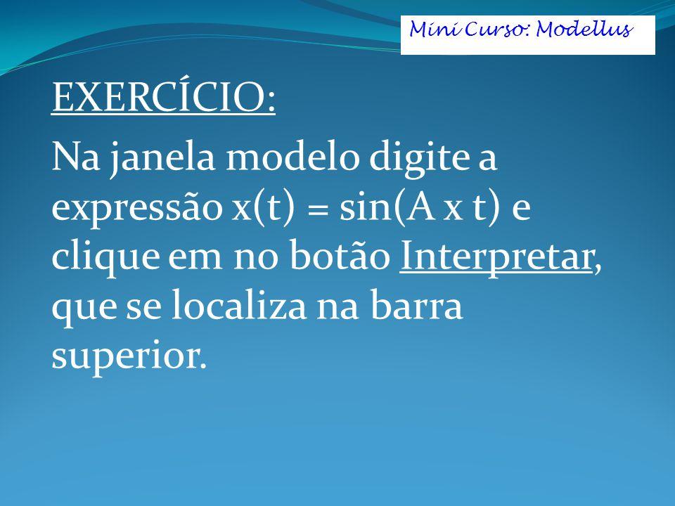 Mini Curso: Modellus EXERCÍCIO: