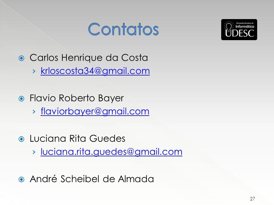 Contatos Carlos Henrique da Costa Flavio Roberto Bayer