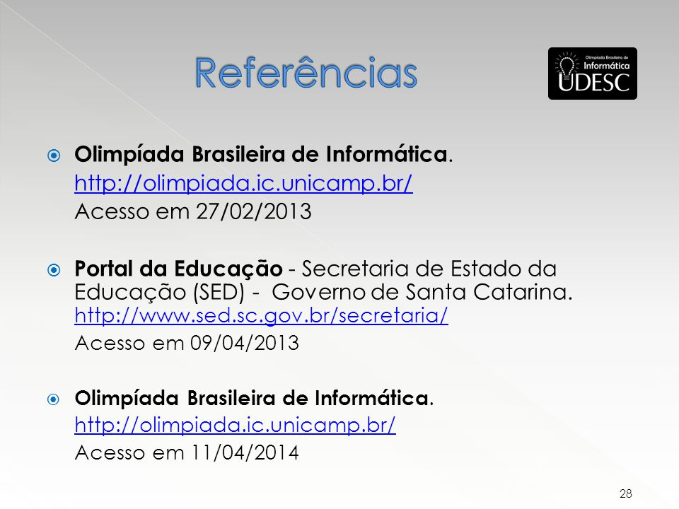 Referências Olimpíada Brasileira de Informática.