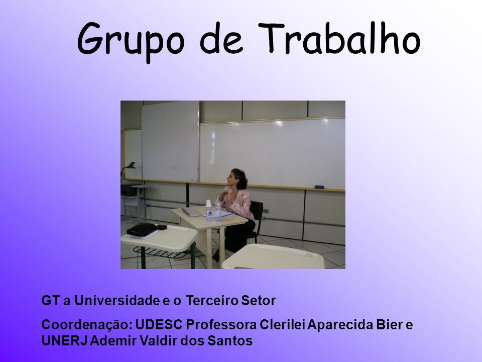 Grupo de Trabalho GT a Universidade e o Terceiro Setor