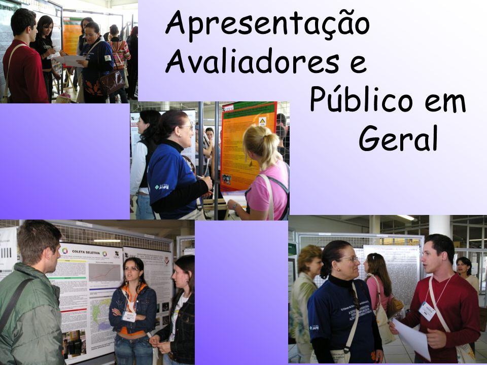 Apresentação Avaliadores e Público em Geral