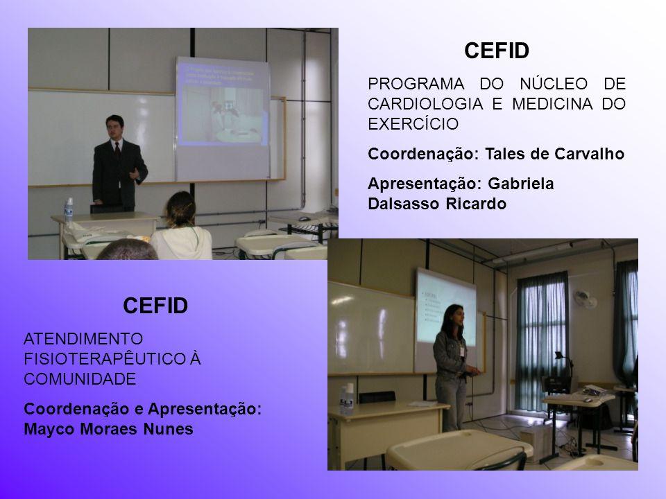 CEFID CEFID PROGRAMA DO NÚCLEO DE CARDIOLOGIA E MEDICINA DO EXERCÍCIO