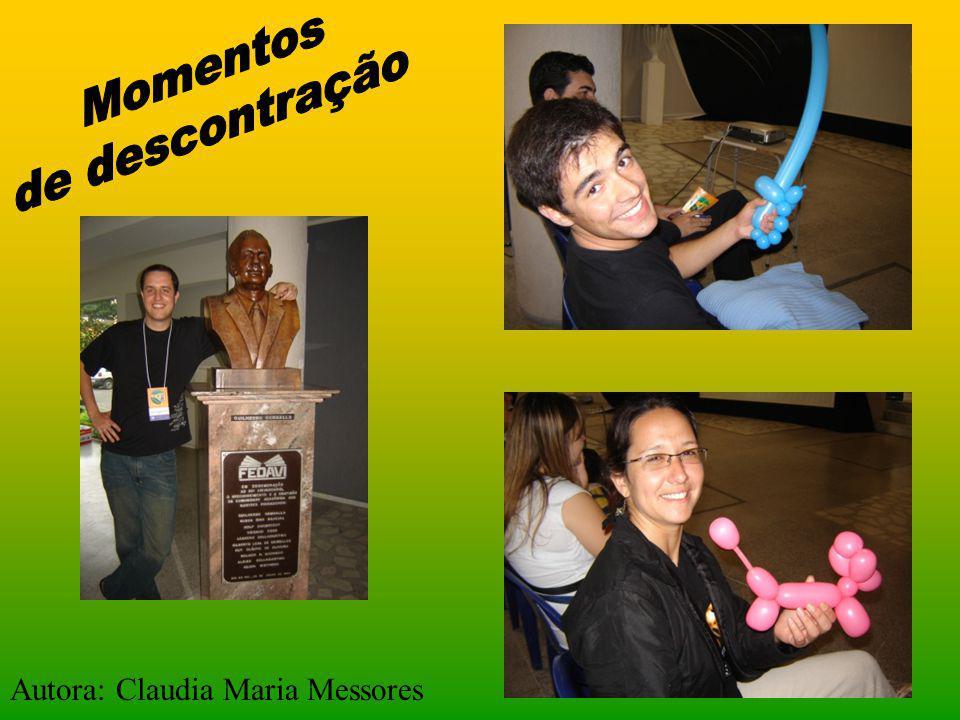 Momentos de descontração Autora: Claudia Maria Messores