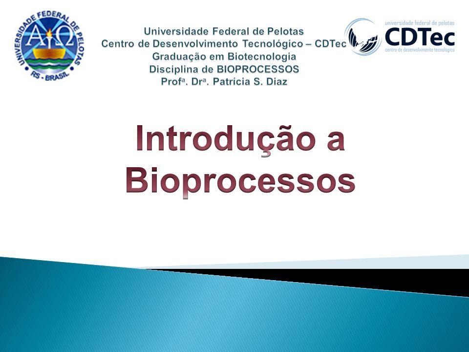 Introdução a Bioprocessos