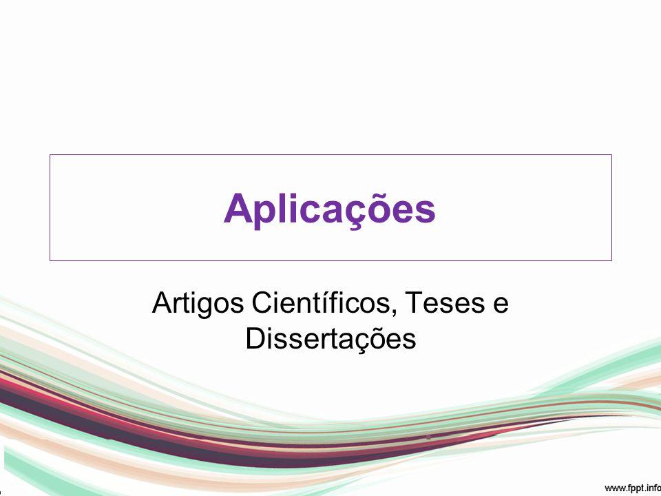Artigos Científicos, Teses e Dissertações