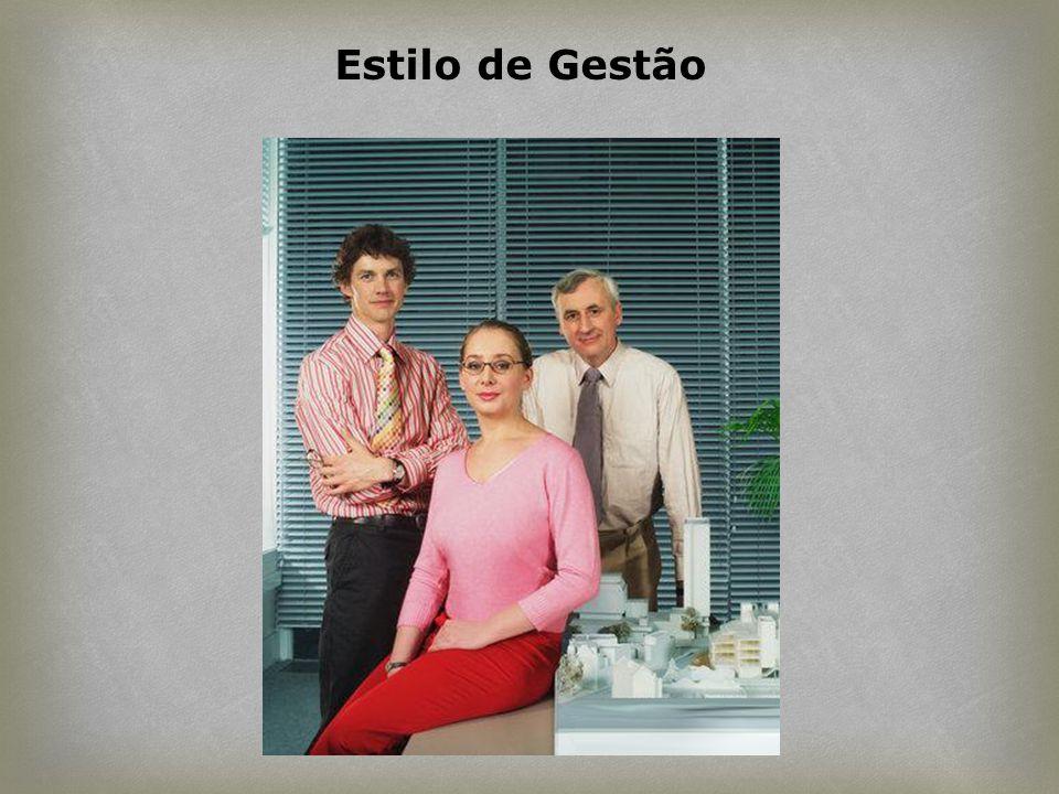 Estilo de Gestão