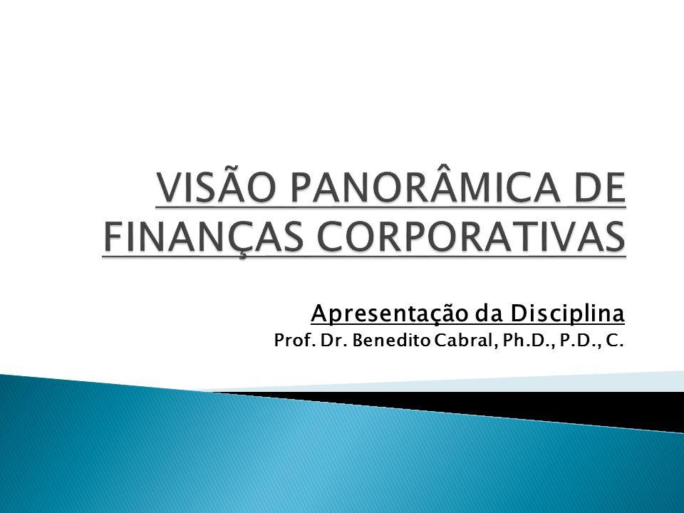 VISÃO PANORÂMICA DE FINANÇAS CORPORATIVAS
