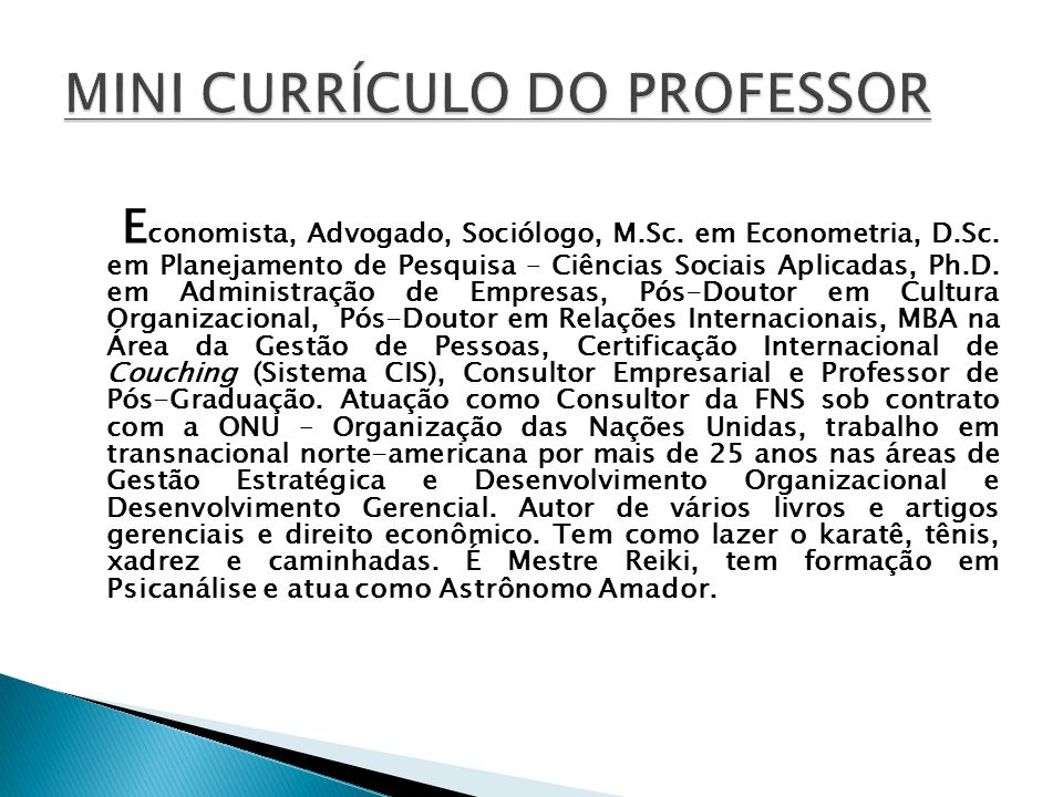 MINI CURRÍCULO DO PROFESSOR