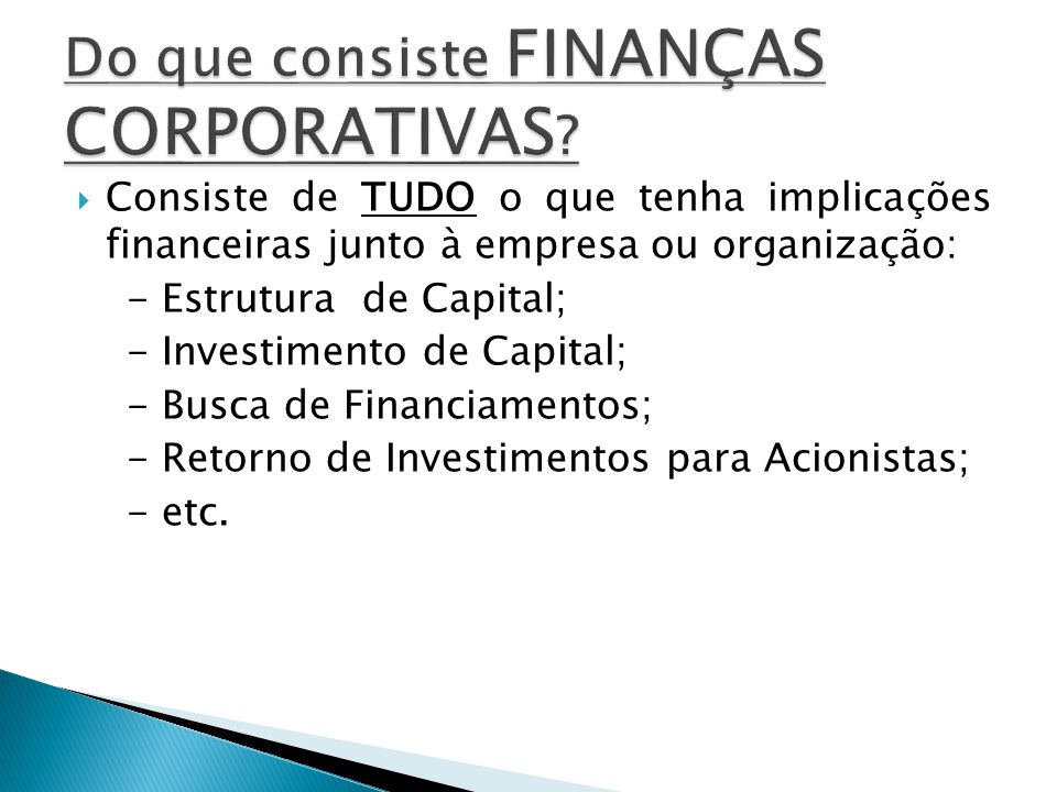 Do que consiste FINANÇAS CORPORATIVAS