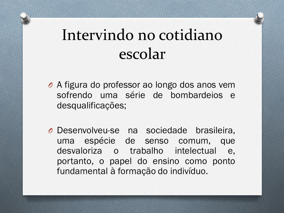 Intervindo no cotidiano escolar