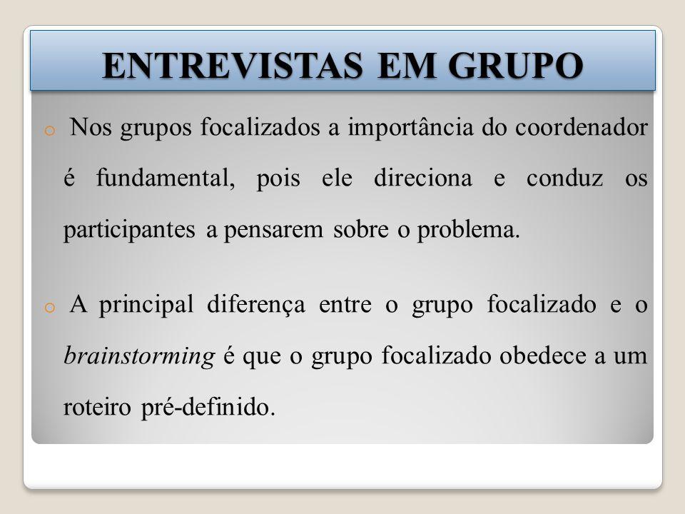 ENTREVISTAS EM GRUPO