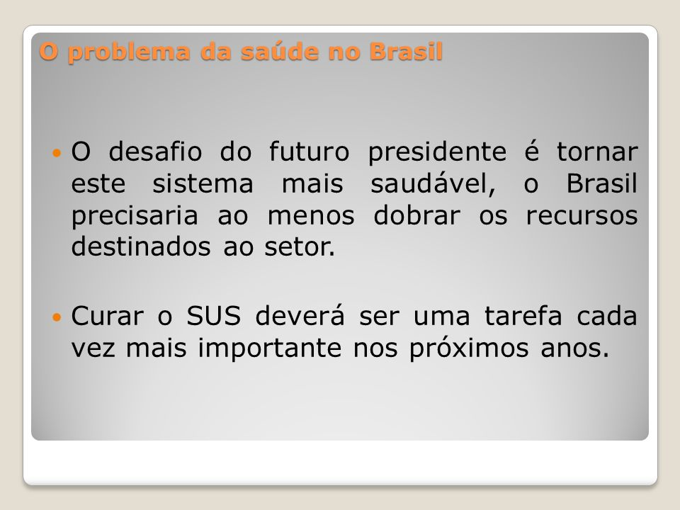 O problema da saúde no Brasil