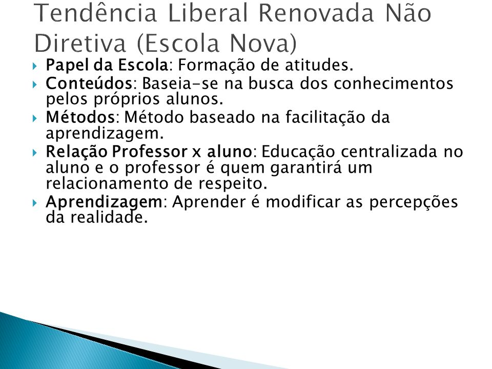 Tendência Liberal Renovada Não Diretiva (Escola Nova)