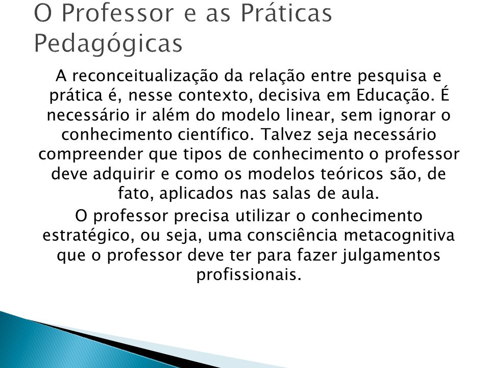 O Professor e as Práticas Pedagógicas