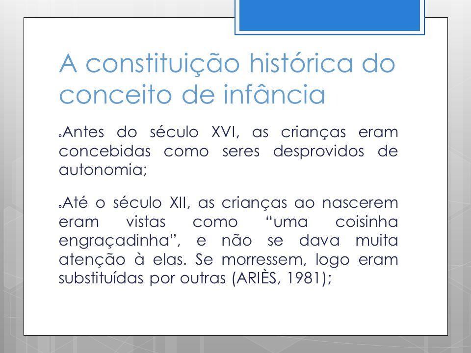 A constituição histórica do conceito de infância