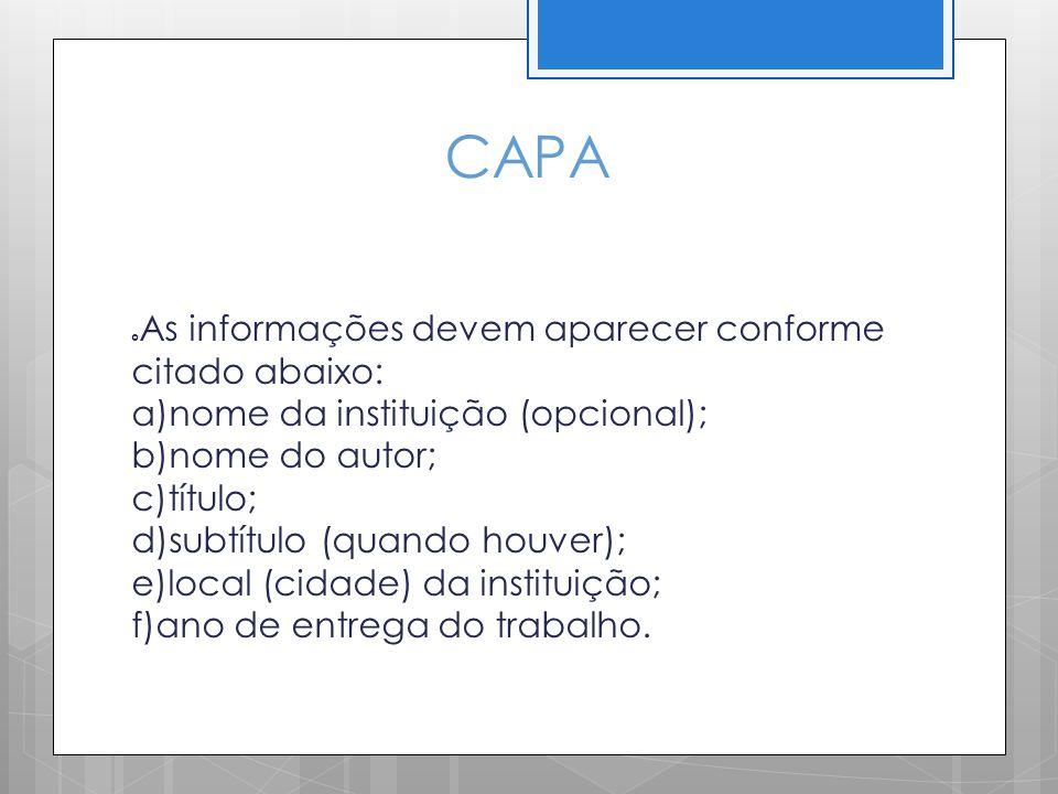 CAPA As informações devem aparecer conforme citado abaixo: