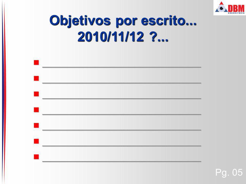 Objetivos por escrito... 2010/11/12 ...