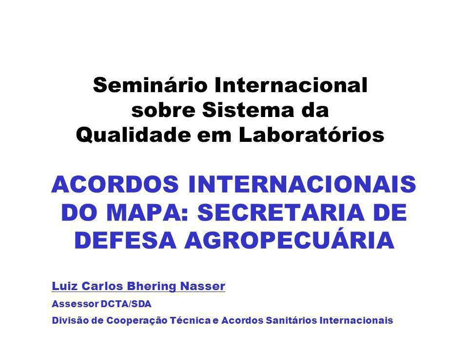 ACORDOS INTERNACIONAIS DO MAPA: SECRETARIA DE DEFESA AGROPECUÁRIA