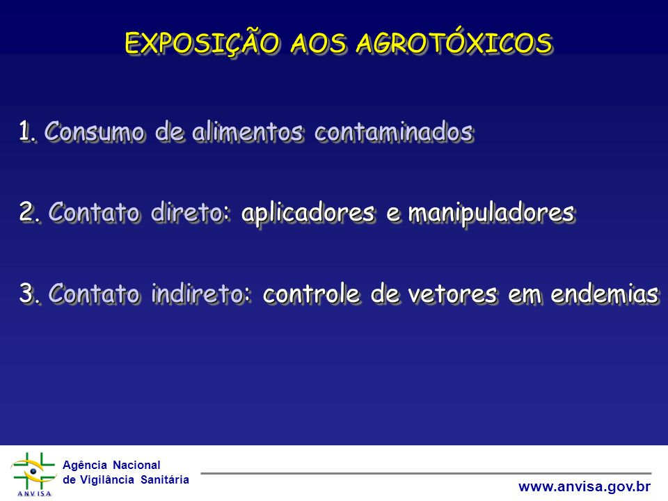 EXPOSIÇÃO AOS AGROTÓXICOS