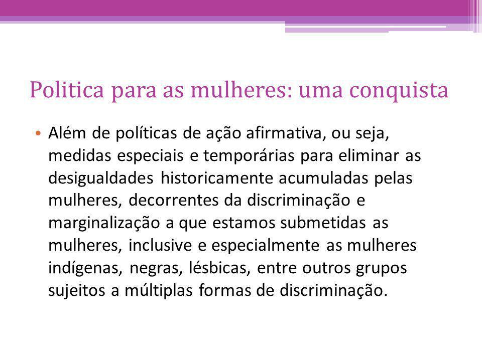Politica para as mulheres: uma conquista