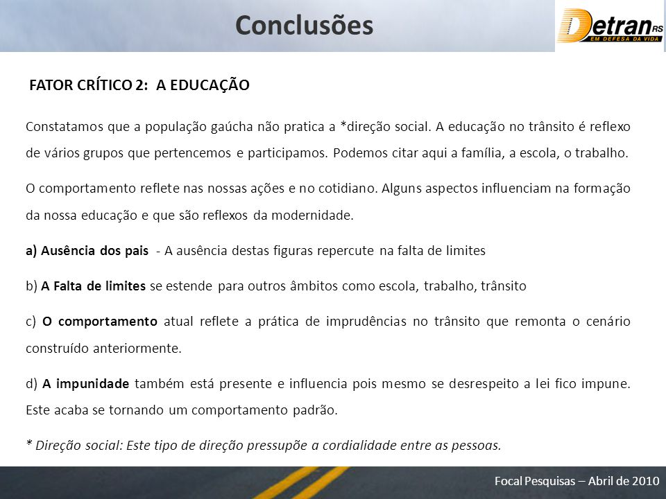 Conclusões FATOR CRÍTICO 2: A EDUCAÇÃO