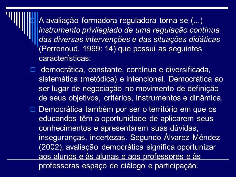 A avaliação formadora reguladora torna-se (