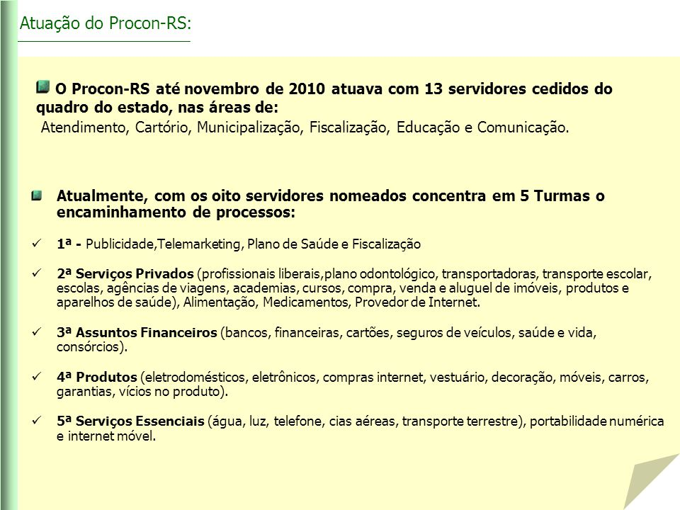 Atuação do Procon-RS: