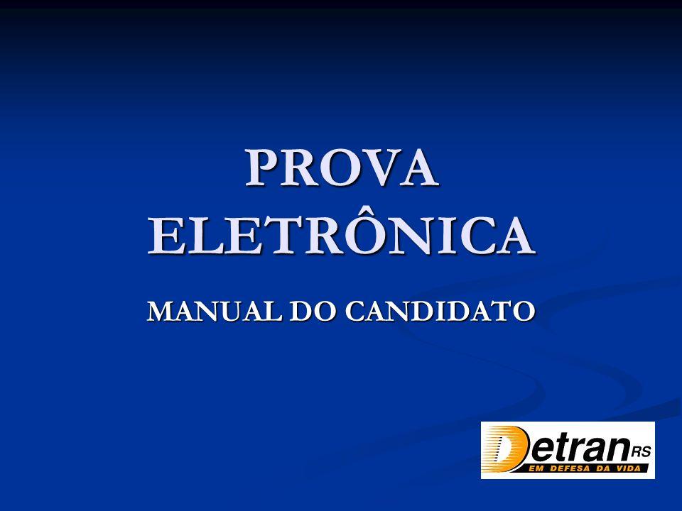 PROVA ELETRÔNICA MANUAL DO CANDIDATO