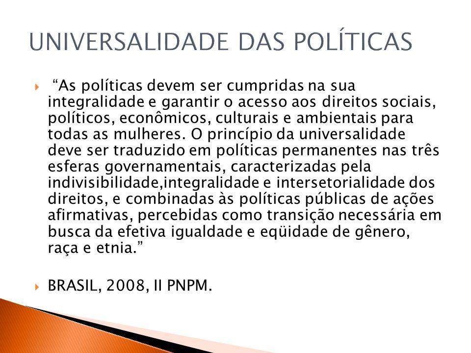 UNIVERSALIDADE DAS POLÍTICAS