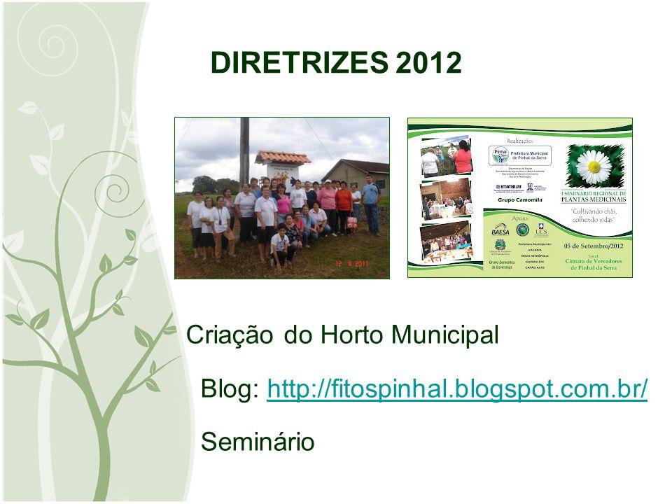 DIRETRIZES 2012 Criação do Horto Municipal