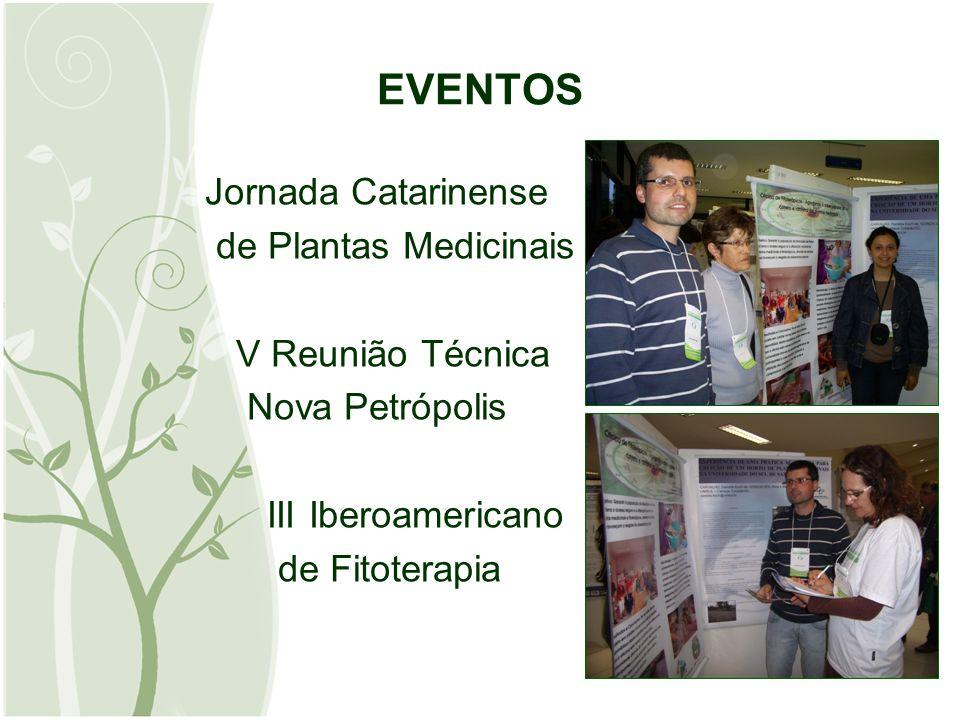 EVENTOS Jornada Catarinense de Plantas Medicinais V Reunião Técnica