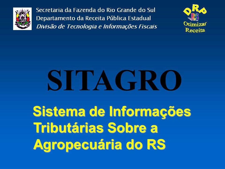 SITAGRO Sistema de Informações Tributárias Sobre a Agropecuária do RS