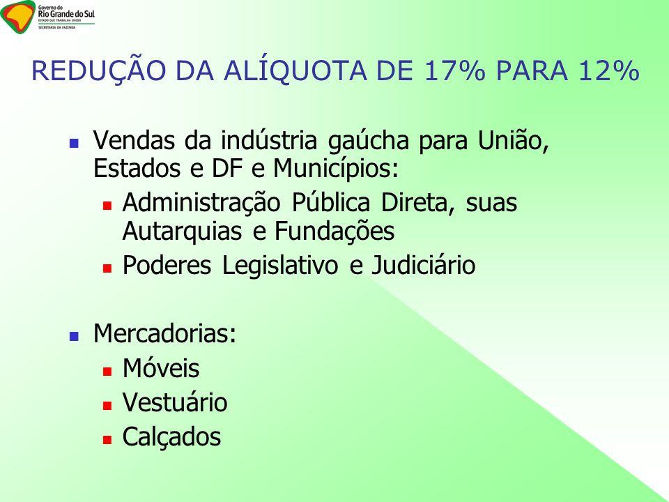 REDUÇÃO DA ALÍQUOTA DE 17% PARA 12%