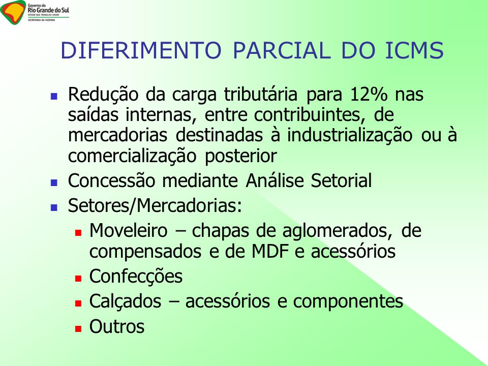 DIFERIMENTO PARCIAL DO ICMS