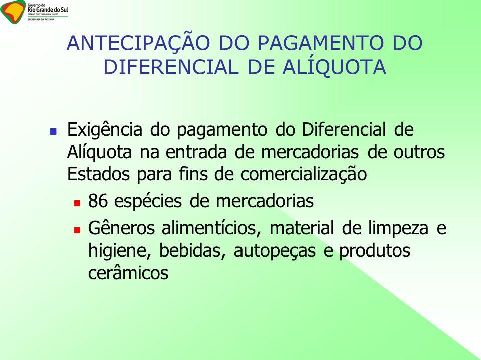 ANTECIPAÇÃO DO PAGAMENTO DO DIFERENCIAL DE ALÍQUOTA