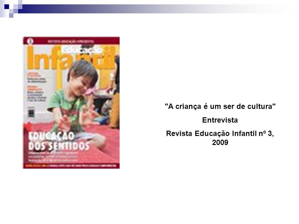 Revista Educação Infantil nº 3, 2009