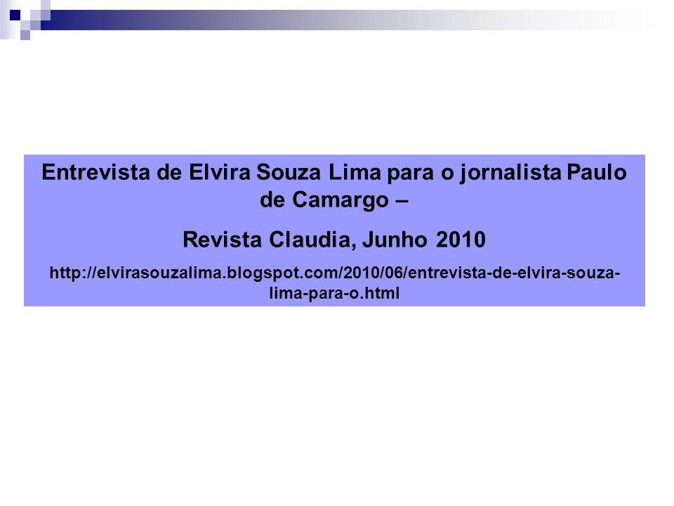 Entrevista de Elvira Souza Lima para o jornalista Paulo de Camargo –