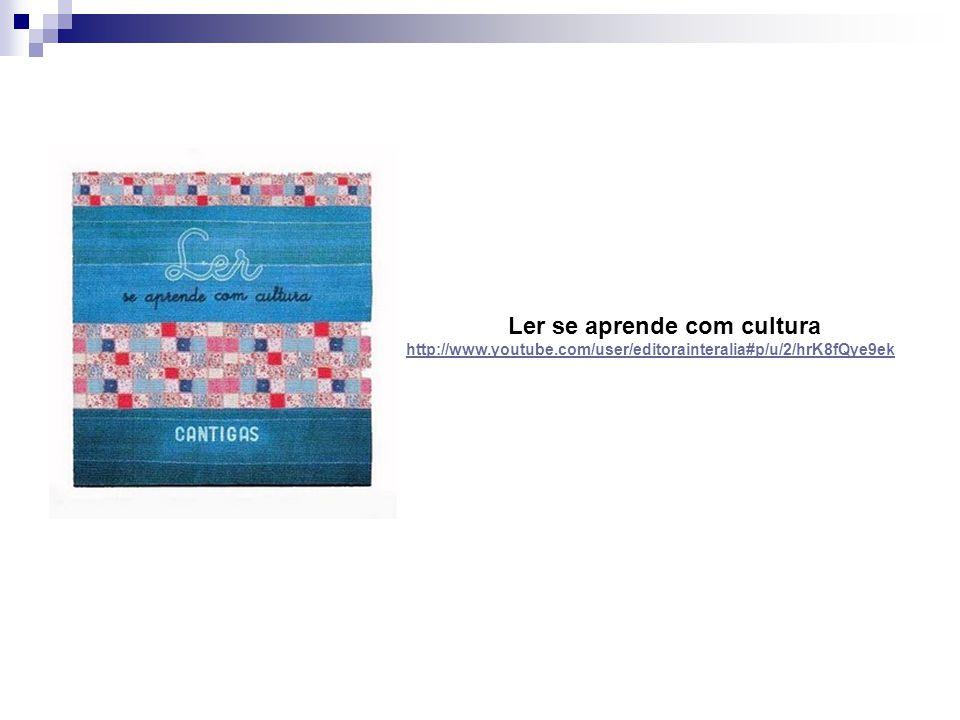 Ler se aprende com cultura