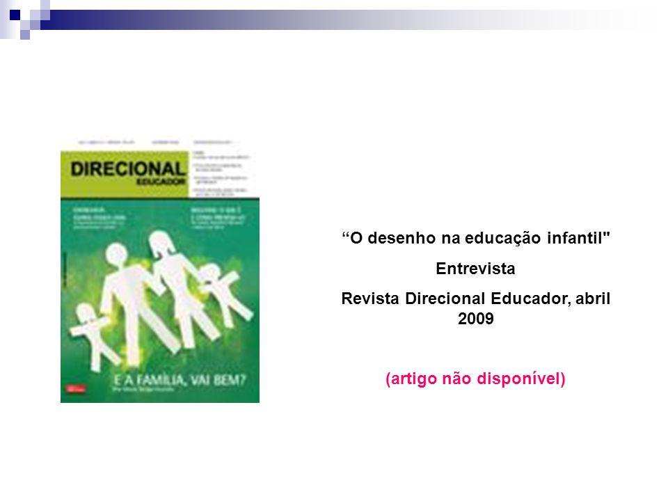 Revista Direcional Educador, abril 2009 (artigo não disponível)